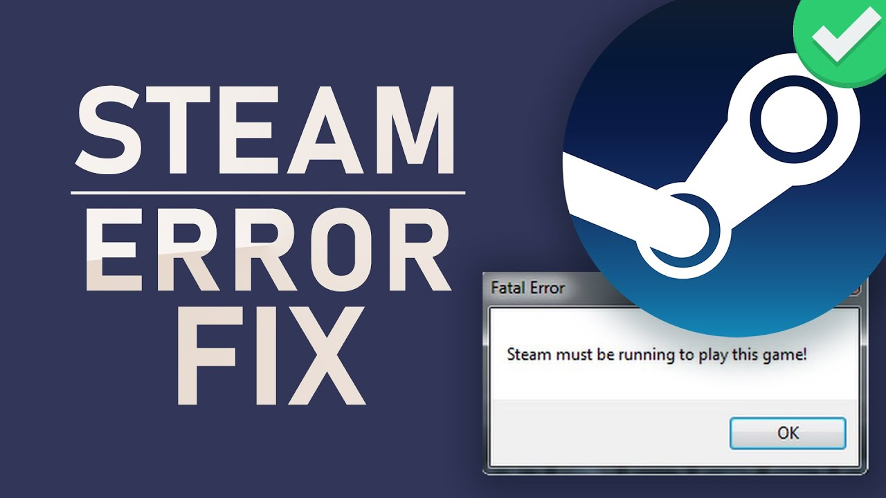 Steam Says Game Is Running Here's The Fix