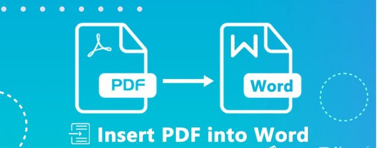 How to Insert a PDF File into a Word Document