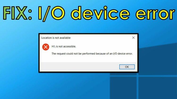 i/o device error