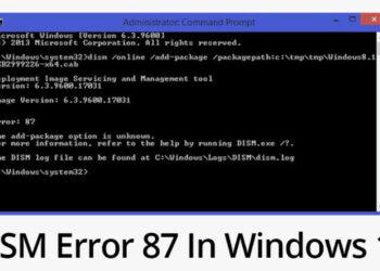 DISM error 2 Windows 7 & 10